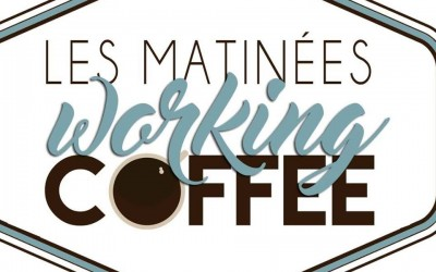 "20/05/2016 : ""Les Matinées Working Coffee"""