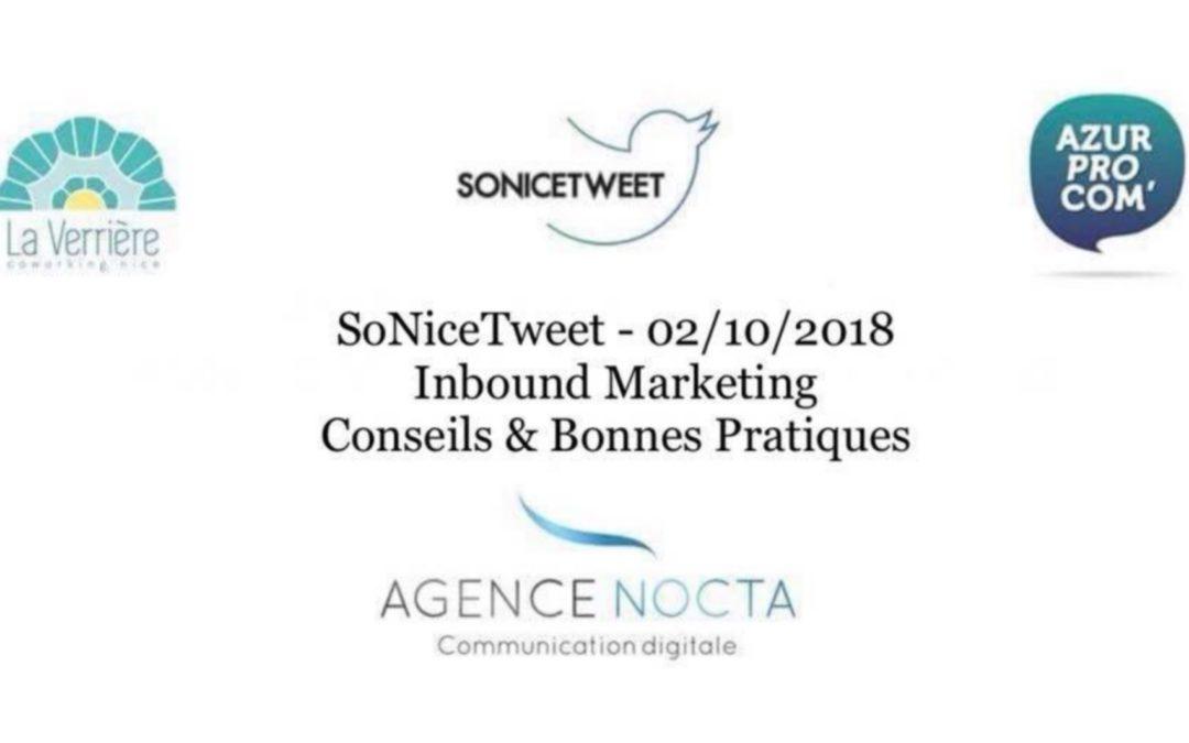 #SoNiceTweet : Inbound Marketing, Conseils et Bonnes Pratiques