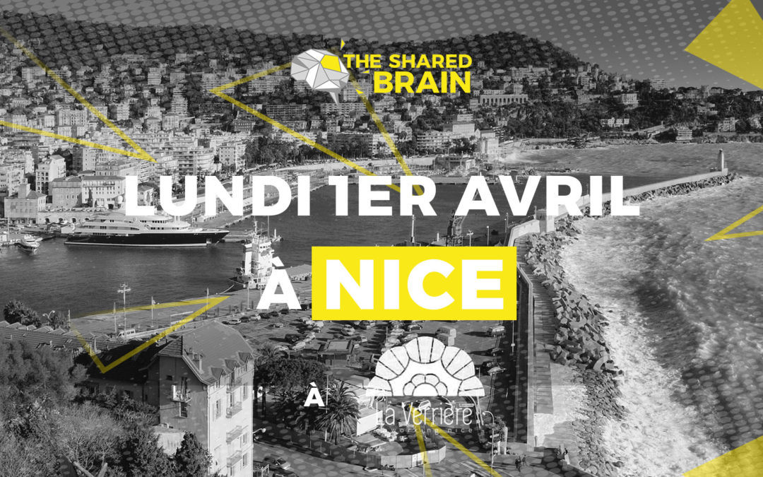 The Shared Brain Nice – Brainstorming pour entrepreneurs